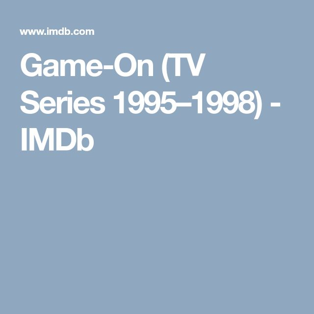 Game-On (TV Series 1995–1998) - IMDb