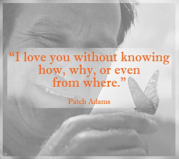 patch adams love quote