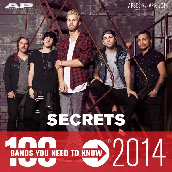 Secrets – 100 Bands You Need To Know (AP 309 // April 2014)