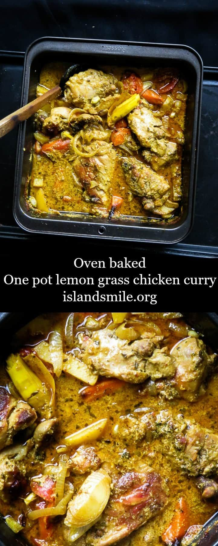 Oven baked-one pot main dish, a juicy lemon grass infused chicken curry to feed a family of six or more. a recipe easy to make and budget friendly. Recipe I easy I healthy I gluten-free I low-carb