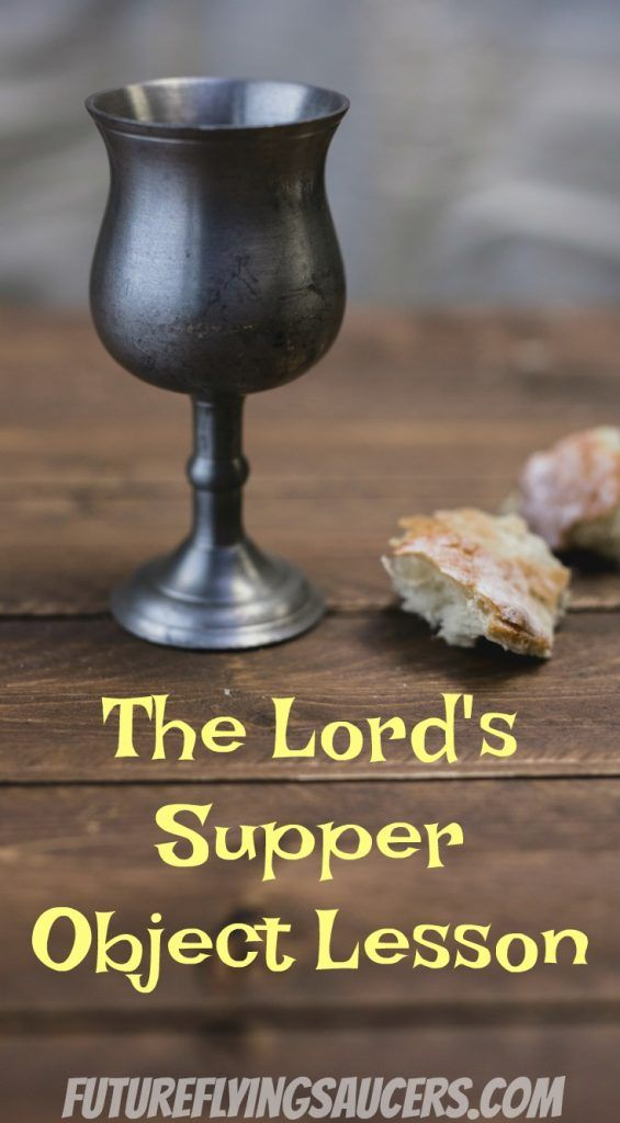 Use this simple object lesson with bread and juice to teach children about the Lord's Supper. Includes a review game for after the lesson! ~ futureflyingsaucers.com