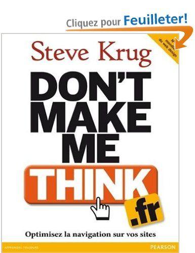 Don't make me think - Steve Krug - Amazon.fr - Livres