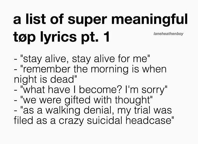 Twenty One Pilots Lyrics meaningful (extra meaningful) twenty one pilots lyrics. | sick as