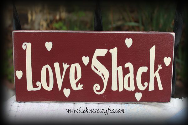 Love Shack Sign Love Sign Valentine S Day Wood