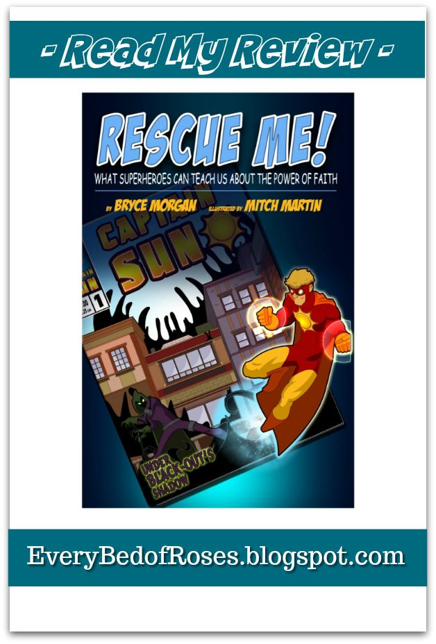 Rescue Me What Superheroes Can Teach Us About The Power Of Faith