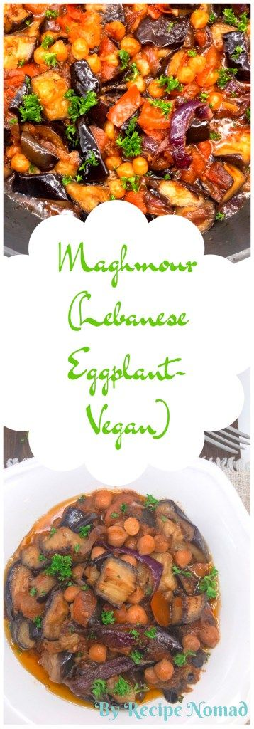 Maghmour is a delicious Lebanese Eggplant vegan dish   made with eggplants, tomatoes, onions and chickpeas.  http://www.recipenomad.com/maghmour-lebanese-eggplant-vegan/    Maghmour (Lebanese Eggplant) | Recipe Nomad