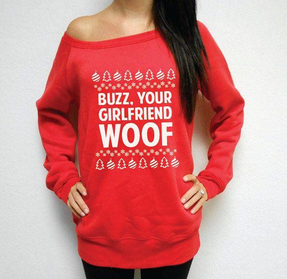 Off Shoulder Buzz Your Girlfriend WOOF Sweatshirt. FLEECE Ugly Christmas Sweater. Home Alone. Ya Filthy Animal. Buzz, Your Girlfriend  Welcome