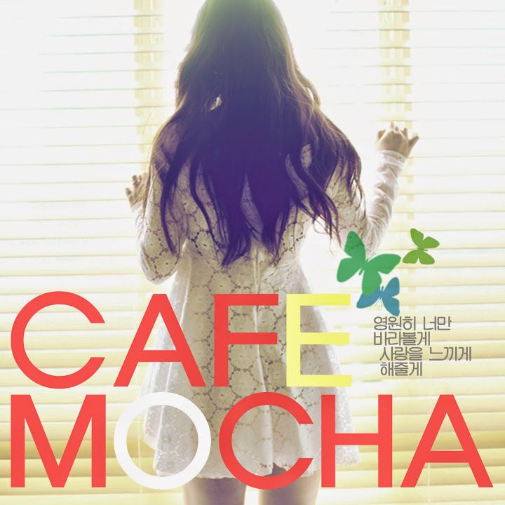 Just Like You Song Download Mp3 By Melone: [K2Ost] Caffe Mocha (카페모카) Feat. Cherry & Tae Hwa Bump