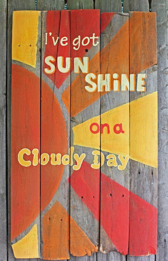 Ive Got Sunshine Wooden Painted Sign by CricketStudioArtwork, $76.00