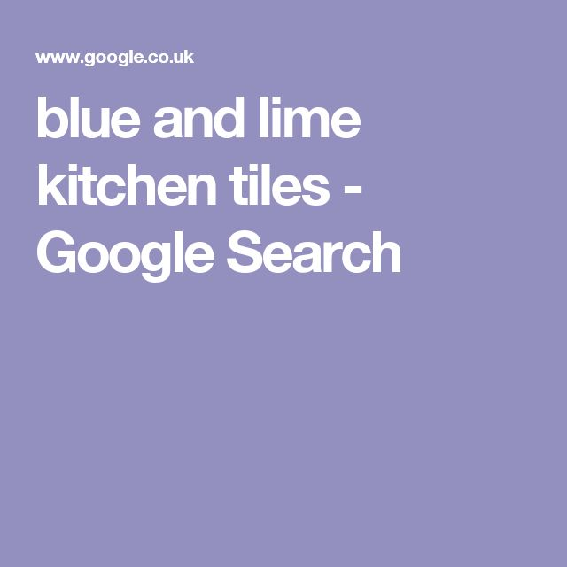 blue and lime kitchen tiles - Google Search
