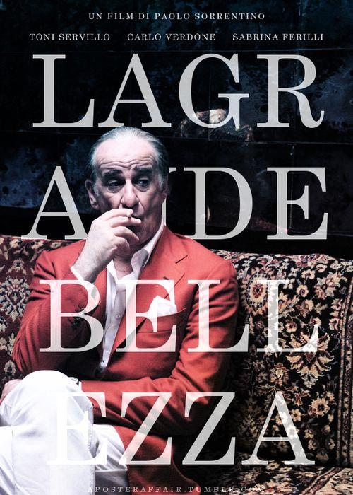 La Grande Bellezza (2013) (aka The Great Beauty) Director: Paolo Sorrentino Toni Servillo, Carlo Verdone, Sabrina Ferilli
