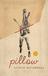 Pillow ebook by Andrew Battershill #KoboOpenUp #ReadMore #2016GillerPrize…