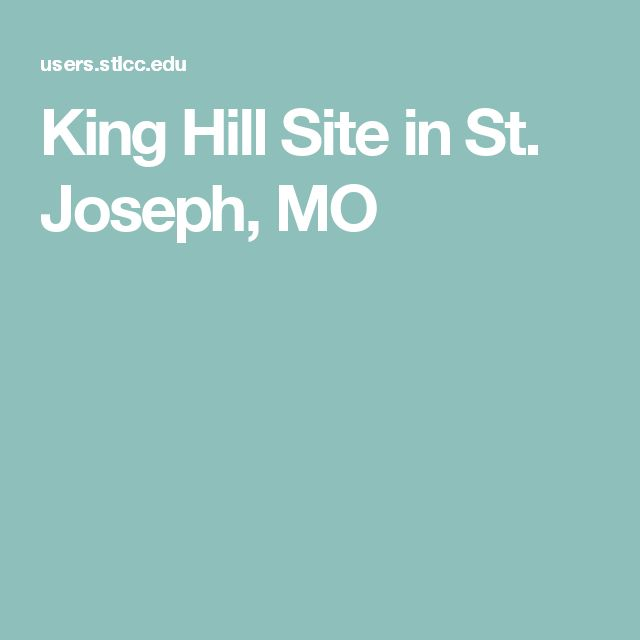 King Hill Site in St. Joseph, MO