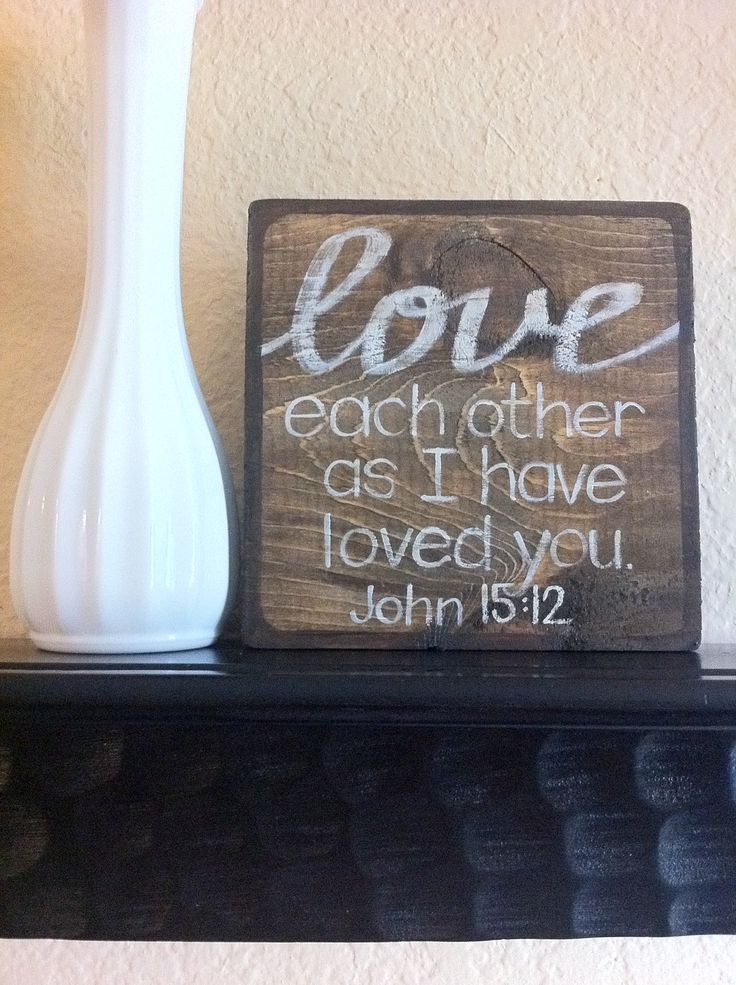 Bible Verse Art  Love Each Other As I Have Loved by graceforgrace, $20.00John 15 12, Wood Block, Wedding Gift, Gift Ideas, Quote, Christian Art, Bible Verse Art, Bible Verses, Bibleverses