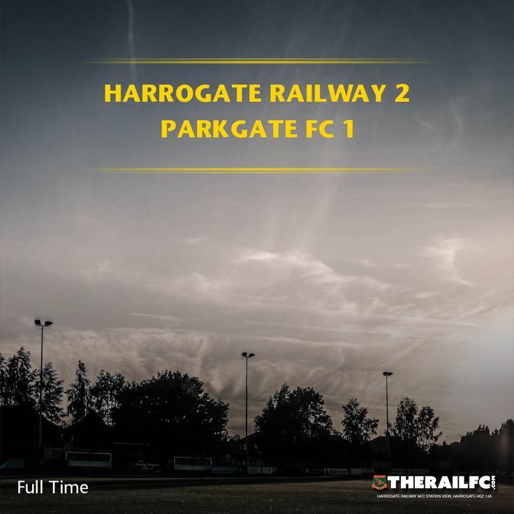 FT: Harrogate Railway 2-1 Parkgate FC    @therailfc @Parkgatefc @Howell_rm