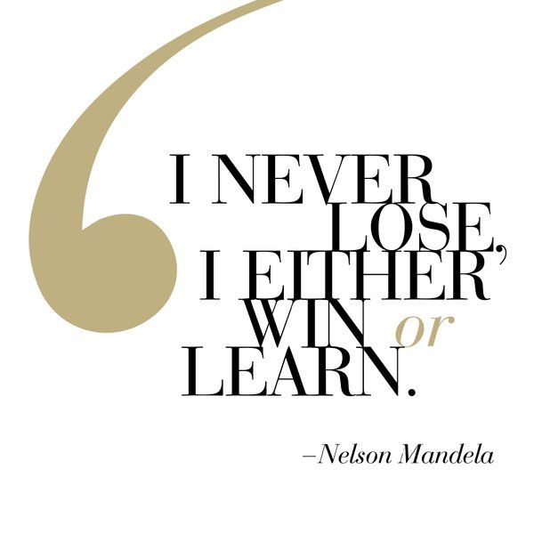 """I never lose. I either win or learn"" - Nelson Mandela #wisewords #inspiration #nelsonmandelapic.twitter.com/YAmXylVX5l"