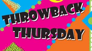 Today is THrowback tHursday!  You know what that means....