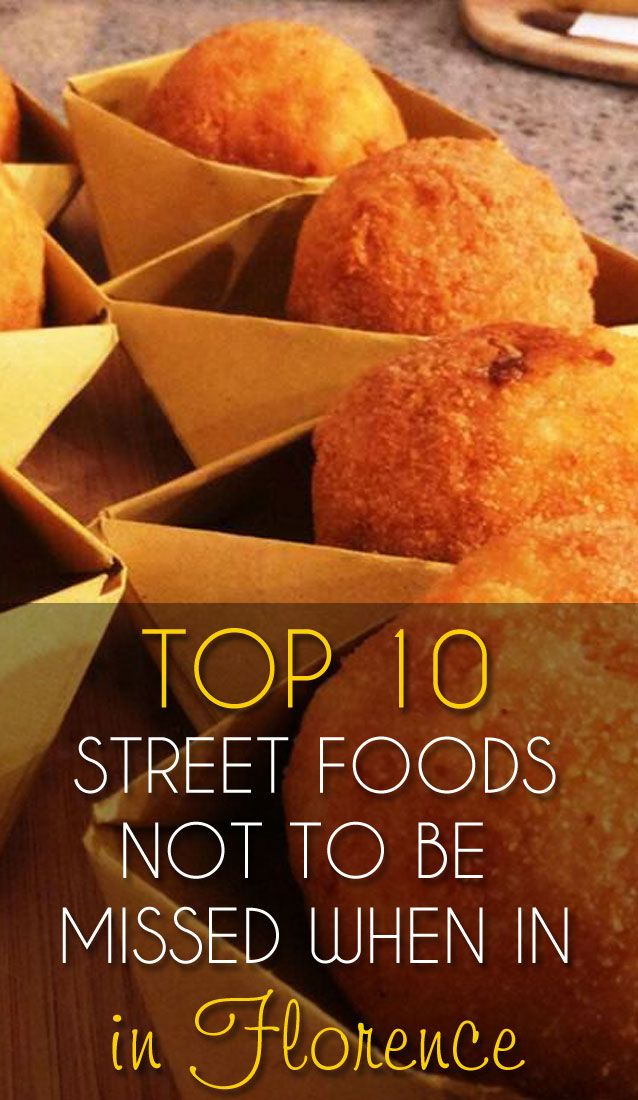 TOP 10 Street Foods Not to be Missed When in Florence