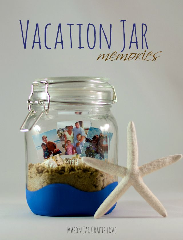 Mason Jar Decorations Part - 43: Vacation In Mason Jar - Vacation Craft Idea - Memory Jar Idea - Jar Crafts -