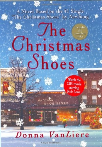 Bestseller Books Online The Christmas Shoes (Christmas Hope Series 1) Donna VanLiere $10.17  - http://www.ebooknetworking.net/books_detail-0312289510.html