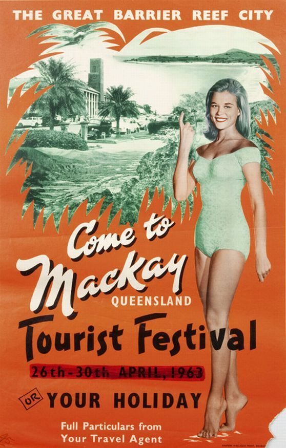 The Great Barrier Reef City, Come to Mackay Queensland Tourist Festival 26th-30th April, 1963