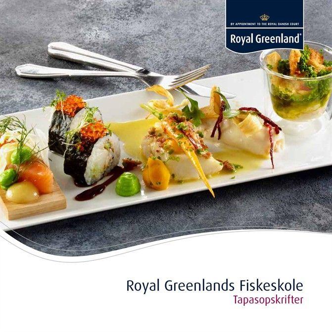 Royal Greenlands Fiskeskole Tapasopskrifter
