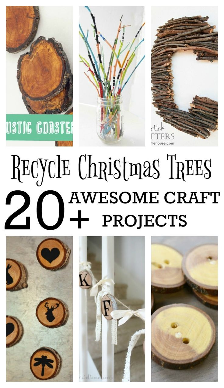 Recycling Christmas Trees - 20+ craft projects. Home decor crafts to everyday functional items.