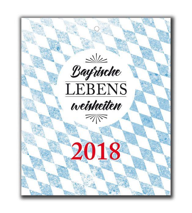 **Bayrische Lebensweisheiten fürs ganze Jahr** Unser Wand-Kalender mit bayrischen Sprüchen für alle die Bayern mögen oder die bayrische Lebensart lieben. Er ist schlicht und dennoch...