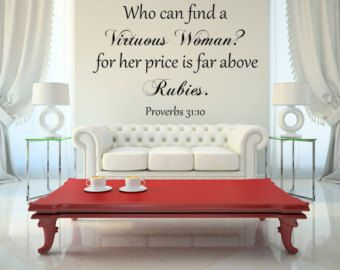 proverbs wall decal custom wall decal custom vinyl decal who can find a virtuous woman wall art wall decal bedroom decals above rubies