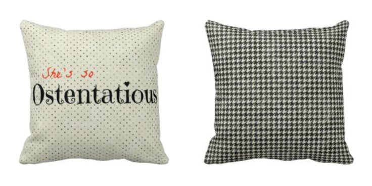 """""""She's so #Ostentatious"""" throw #pillow by #SheDecor with #Houndstooth back 