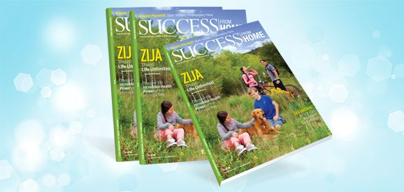 "Zija International Featured in the December 2013 Issue of Success from Home Magazine | ""This is Life Unlimited!"""