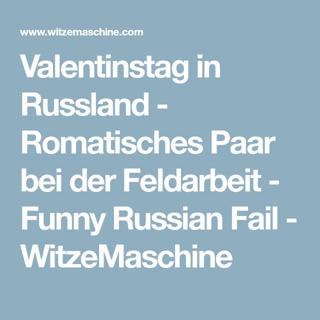 Valentinstag in Russland - Romatisches Paar bei der Feldarbeit - Funny Russian Fail - WitzeMaschine