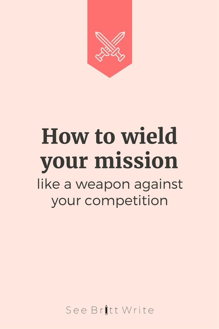 best ideas about business mission statement how to write a mission statement that captures your business perfectly