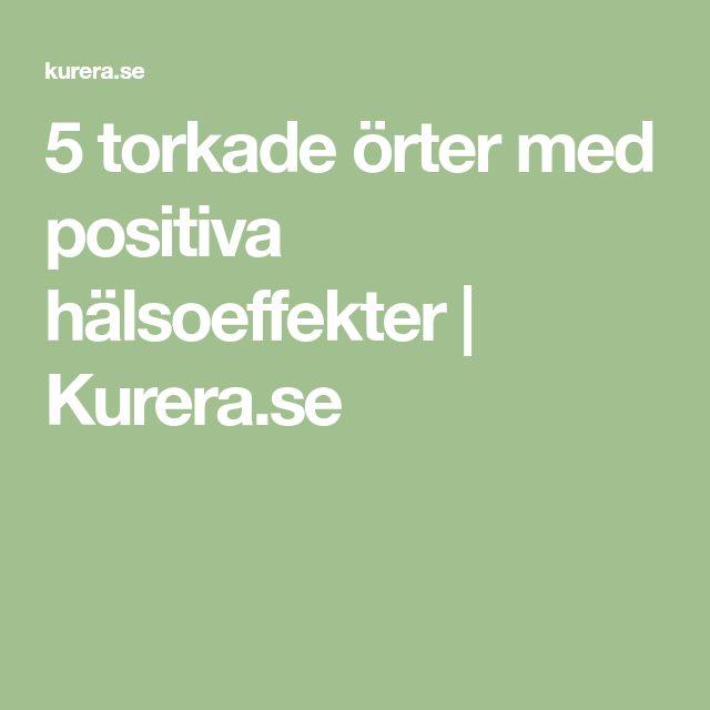 5 torkade örter med positiva hälsoeffekter   Kurera.se
