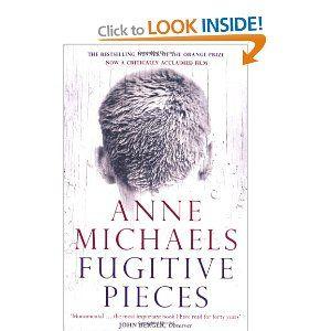 Fugitive Pieces: Amazon.co.uk: Anne Michaels: Books