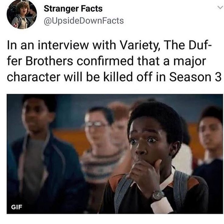 "6,777 Likes, 614 Comments - Stranger Things Fan Page  (@stranger_news) on Instagram: ""NO NO NOOOO NOT AGAIN I mean this one might be even worse since it says it's a major character..."""