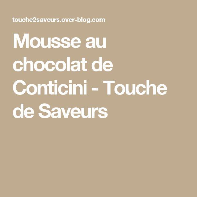 Mousse au chocolat de Conticini - Touche de Saveurs