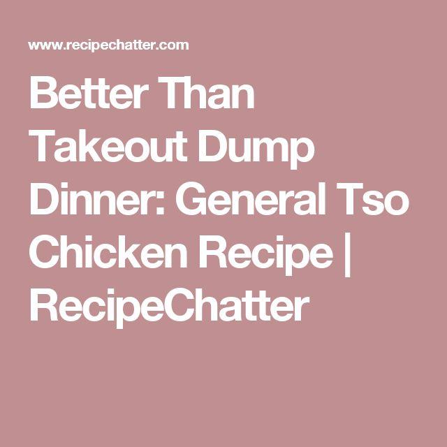 Better Than Takeout Dump Dinner: General Tso Chicken Recipe | RecipeChatter