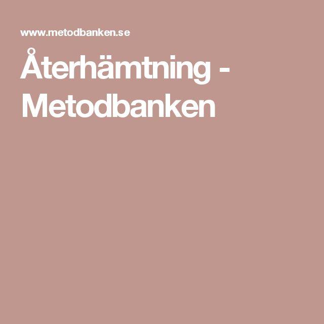 Återhämtning - Metodbanken