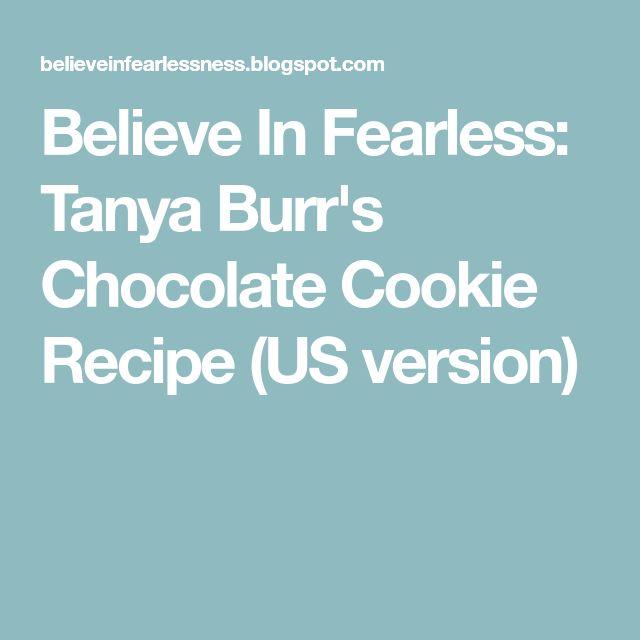 Believe In Fearless: Tanya Burr's Chocolate Cookie Recipe (US version)