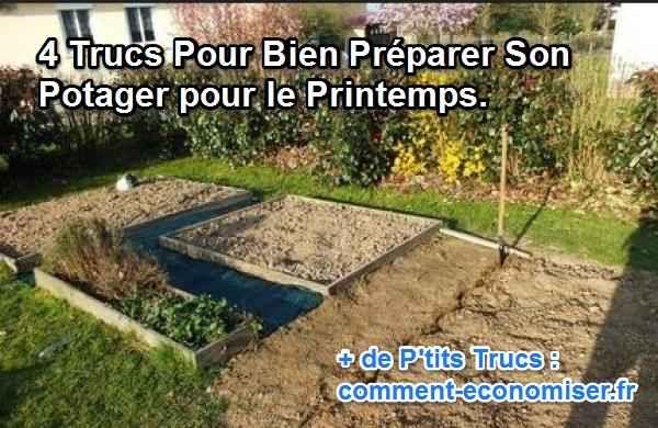 4 Trucs Pour Bien Préparer son Potager au Printemps.