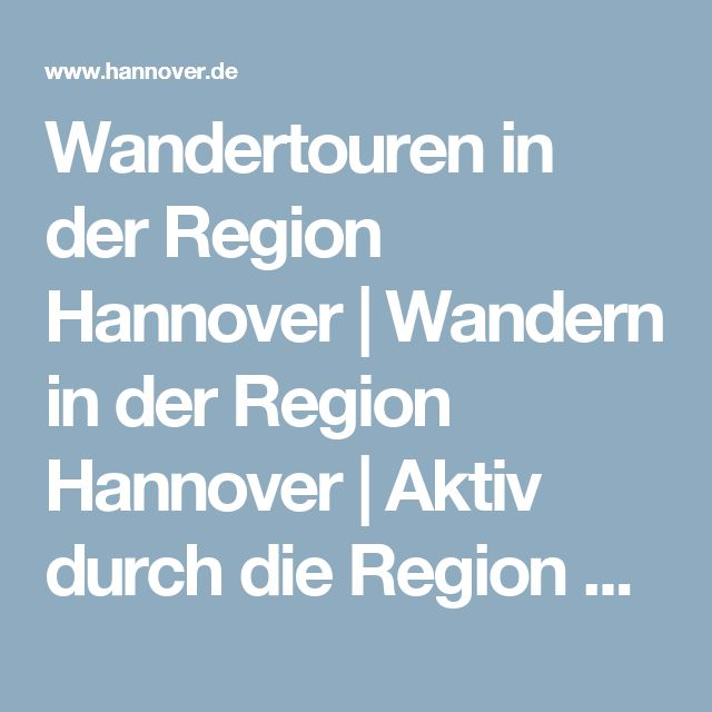 Wandertouren in der Region Hannover | Wandern in der Region Hannover | Aktiv durch die Region Hannover  | Hannover Urlaubsregion | Sehenswürdigkeiten & Stadttouren | Tourismus | Hannover.de | Home - hannover.de