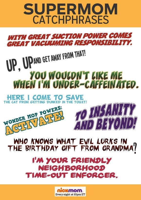Superhero Catchphrases For Moms Funny Pinterest