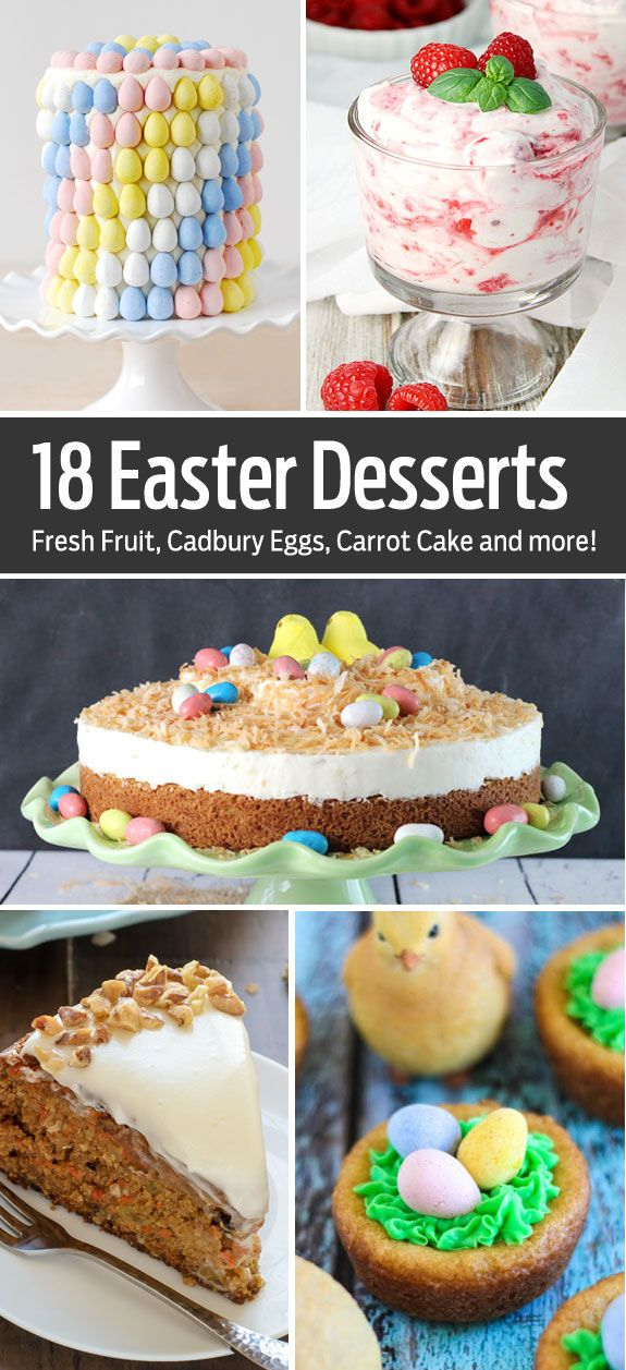18 fun easter desserts everything from easy no bake for Easy dessert recipes for easter