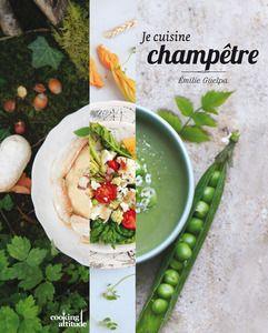 Image de couverture / Collection Je cuisine champêtre / 'Cooking attitude' / Pyramyd Éditions