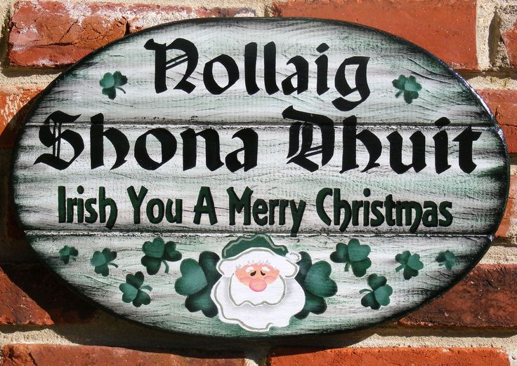 Irish Christmas Sign, Irish Christmas Welcome Plaque with Irish Greeting Nollaig Shona Dhuit- Merry Christmas. via Etsy.