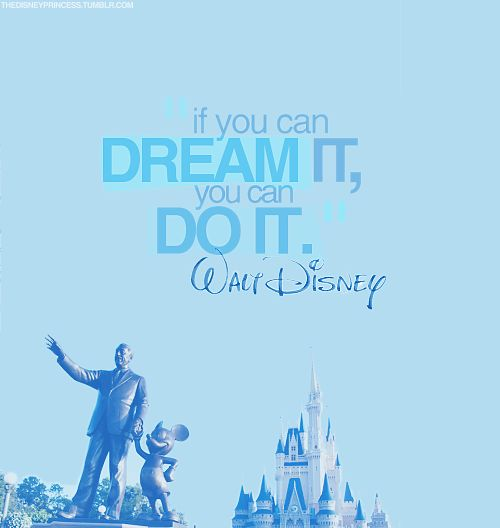 : Disney Magic, Walt Disney, Disney Quotes, Waltdisney, Disney World, Words Art, Favorite Quotes, Inspiration Quotes, Dreams Coming True
