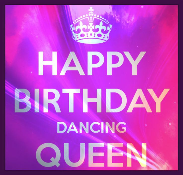 Happy Birthday Dancing Queen. Related Images