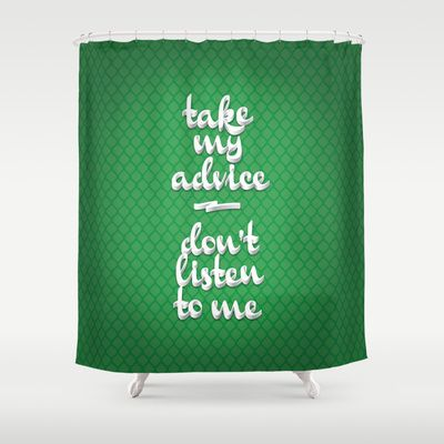 Irony (Green) Shower Curtain by Nameless Shame - $68.00