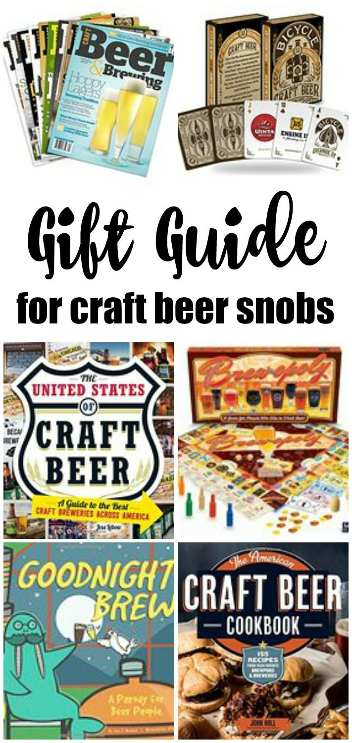 Craft Beer Gift Guide: For The Craft Beer Snobs In Your Life. Click here to read the full post.